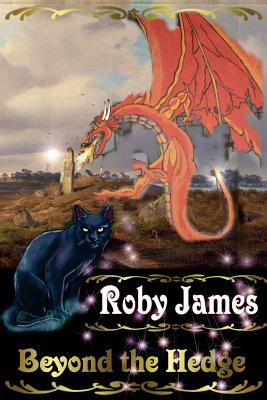 Beyond the Hedge - James, Roby