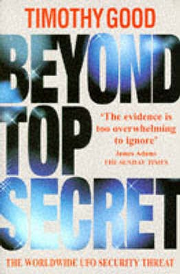 Beyond Top Secret - Good, Timothy