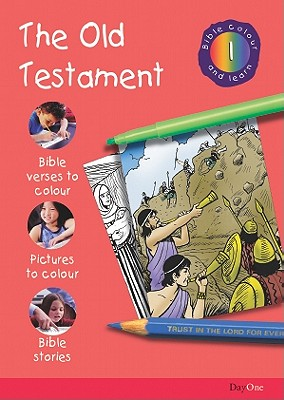 Bible Colour and Learn: 1 Old Testament - Various, and Gabriel Resources (Creator)