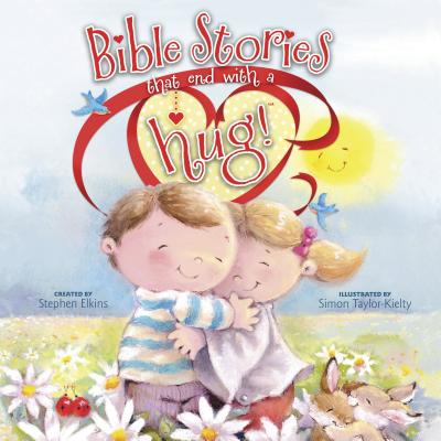 Bible Stories That End with a Hug! - Elkins, Stephen