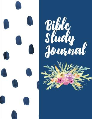 Bible Study Journal: Prayer And Praise to Inspire Conversation and Prayer with God Faith Based Women and Teens Spiritual Growth and Development scripture, notes, and prayer Using Structured Prompted Guided Daily Writing - Divine Venture Publishing