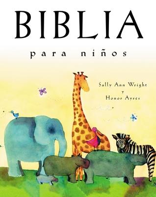 Biblia Para Ninos: Edicion de Regalo - Wright, Sally Ann