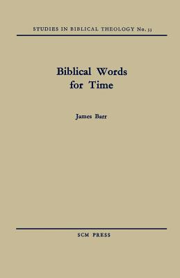 Biblical Words for Time - Barr, James