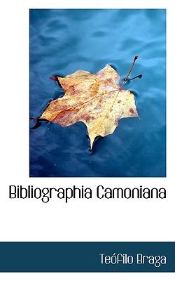 Bibliographia Camoniana - Braga, Teofilo
