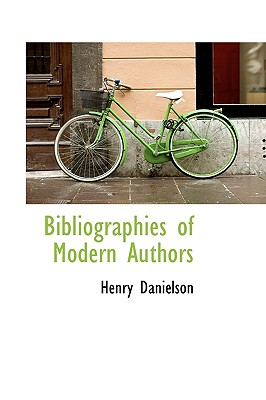 Bibliographies of Modern Authors - Danielson, Henry