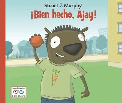 Bien Hecho, Ajay! - Murphy, Stuart J