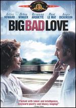 Big Bad Love - Arliss Howard