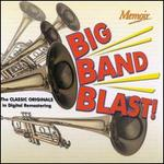 Big Band Blast: The Classic Originals