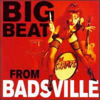 Big Beat from Badsville - The Cramps