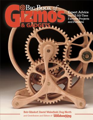 BIG BOOK OF GIZMOS & GADGETS - Gizmos and Gadgets (Contributions by)
