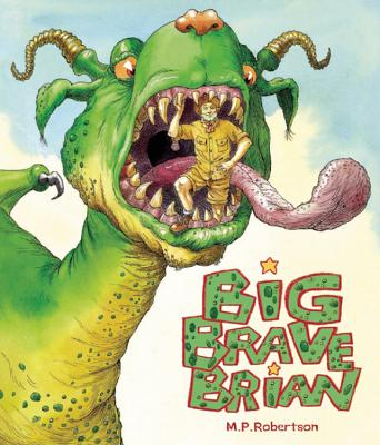 Big Brave Brian -