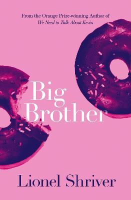 Big Brother - Shriver, Lionel
