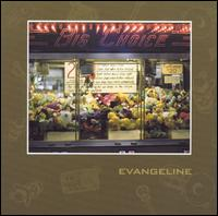 Big Choice - Evangeline