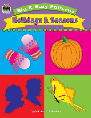Big & Easy Patterns: Holidays and Seasons - Radcliffe, Loralyn