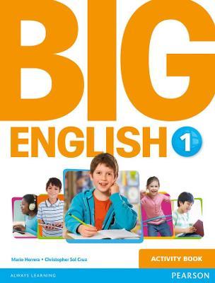 Big English 1 Activity Book - Herrera, Mario, and Sol Cruz, Christopher