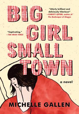 Big Girl, Small Town - Gallen, Michelle