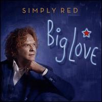 Big Love - Simply Red