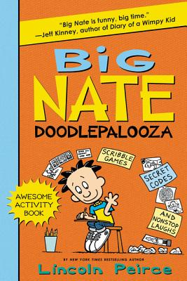 Big Nate Doodlepalooza - Peirce, Lincoln
