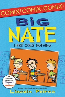 Big Nate: Here Goes Nothing - Peirce, Lincoln
