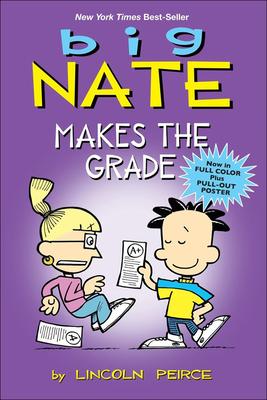 Big Nate Makes the Grade - Peirce, Lincoln