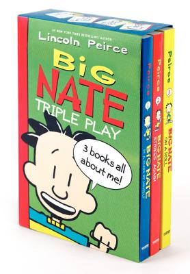 Big Nate Triple Play: Big Nate in a Class by Himself/Big Nate Strikes Again/Big Nate on a Roll - Peirce, Lincoln