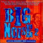 Big Noise, Vol. 2: Another Mambo Inn