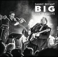 BIG - Danny Bryant