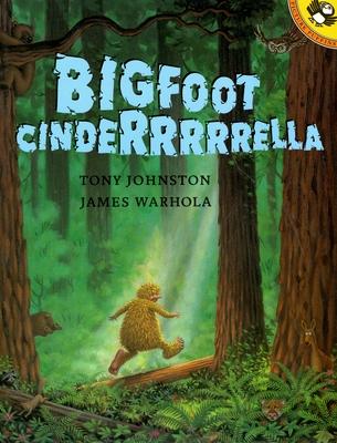 Bigfoot Cinderrrrrella - Johnston, Tony
