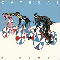 Bigfoot - Cayucas