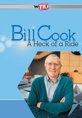 Bill Cook: A Heck of a Ride - WTIU