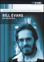 Bill Evans: But Beautiful