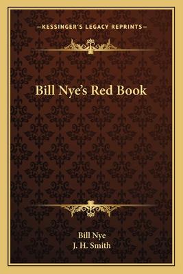 Bill Nye's Red Book - Nye, Bill