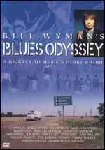 Bill Wyman's Blues Odyssey: A Journey to Music's Heart & Soul