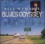 Bill Wyman's Blues Odyssey