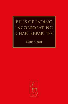 Bills of Lading Incorporating Charterparties - Ozdel, Melis