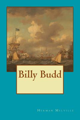 Billy Budd - Melville, Herman