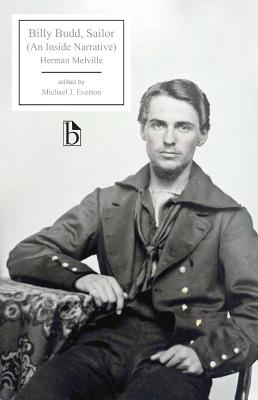 Billy Budd - Melville, Herman, and Everton, Michael (Editor)