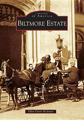 Biltmore Estate - Rickman, Ellen Erwin
