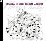 Bing Sings the Great American Songbook - Bing Crosby