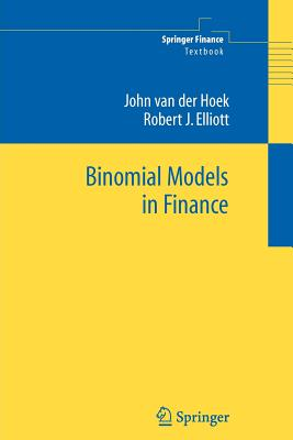 Binomial Models in Finance - Van Der Hoek, John, and Elliott, Robert J
