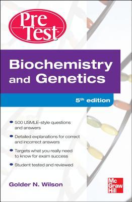 Biochemistry and Genetics - Wilson, Golder N
