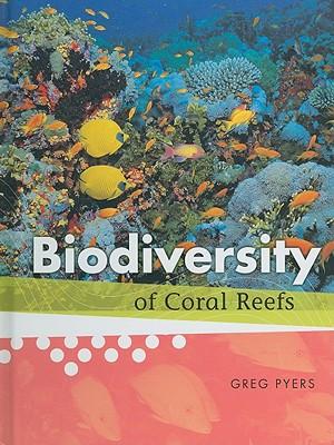 Biodiversity of Coral Reefs - Pyers, Greg