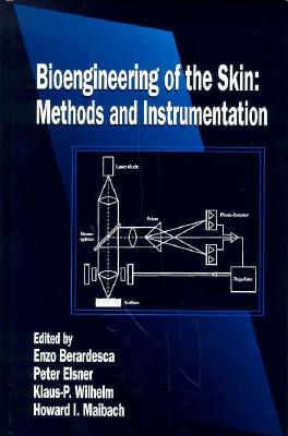 Bioengineering of the Skin: Methods and Instrumentation, Volume III - Berardesca
