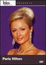 Biography: Paris Hilton