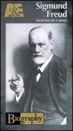 Biography: Sigmund Freud - Analysis of a Mind