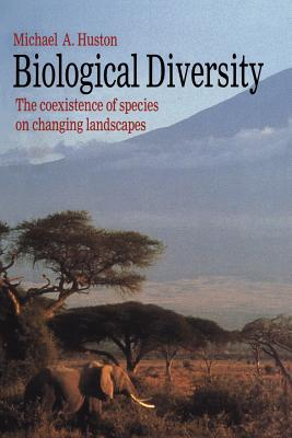 Biological Diversity: The Coexistence of Species - Huston, Michael A