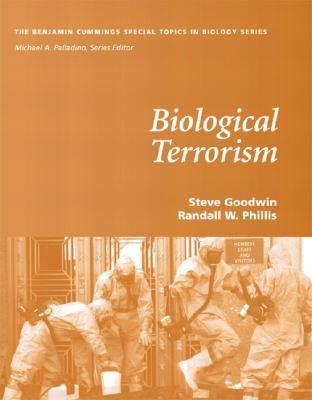 Biological Terrorism - Goodwin, Steve, and Phillis, Randall, and Palladino, Michael A