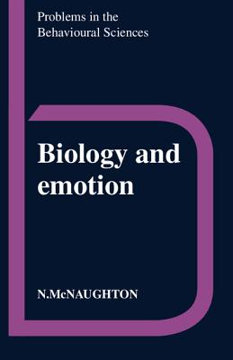 Biology and Emotion - McNaughton, Neil