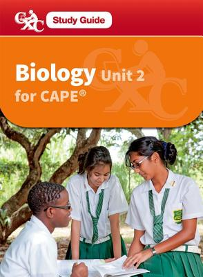 Biology for CAPE Unit 2 CXC A CXC Study Guide - Fosbery, Richard, and Caribbean Examinations Council