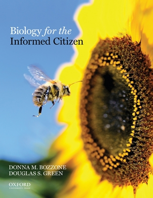 Biology for the Informed Citizen - Bozzone, Donna M, and Green, Douglas S